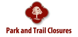 Park and Trail Closures