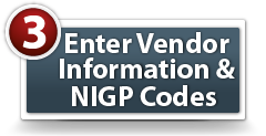 Complete the information in the Vendor Information tab and add NIGP codes (commodity codes that define the products/services your company provides) to ensure that you receive solicitation notices