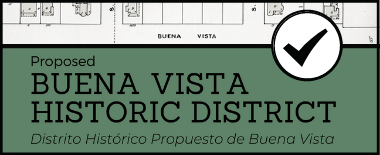 PROPOSED BUENA VISTA HISTORIC DISTRICT