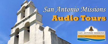 San Antonio Missions Audio Tours