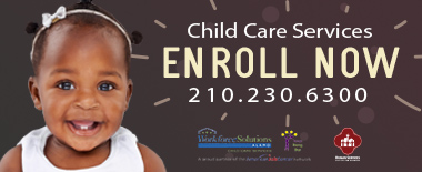 CHILD CARE SERVICES NOW ENROLLING