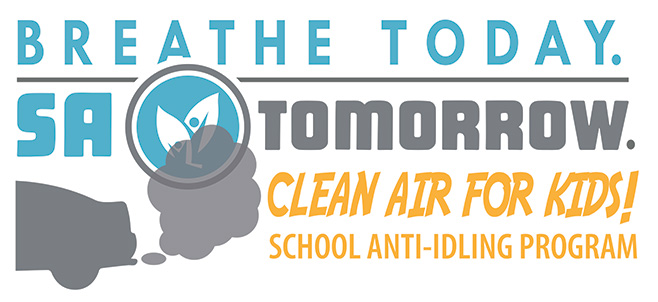 Breathe Today. SA Tomorrow. Clean Air for Kids! School Anti-Idling Program