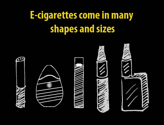 E-cigarettes come in many shapes and sizes.