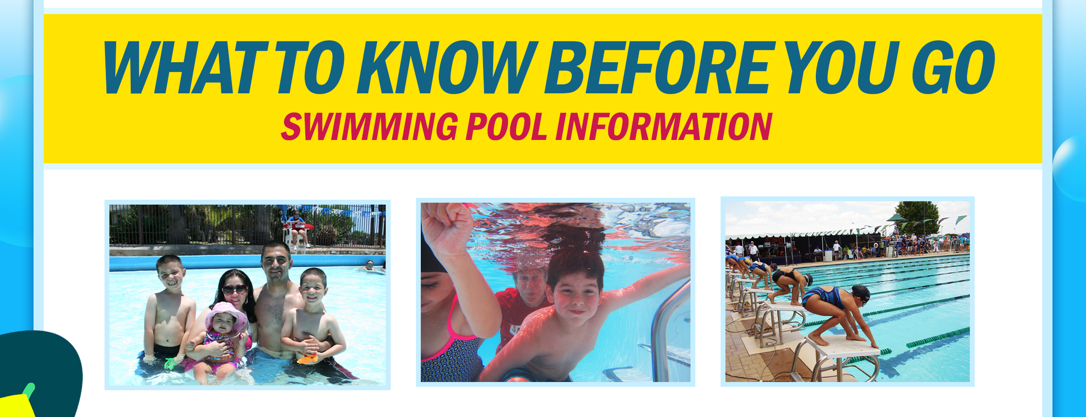What to know before you go: Swimming Pool Information