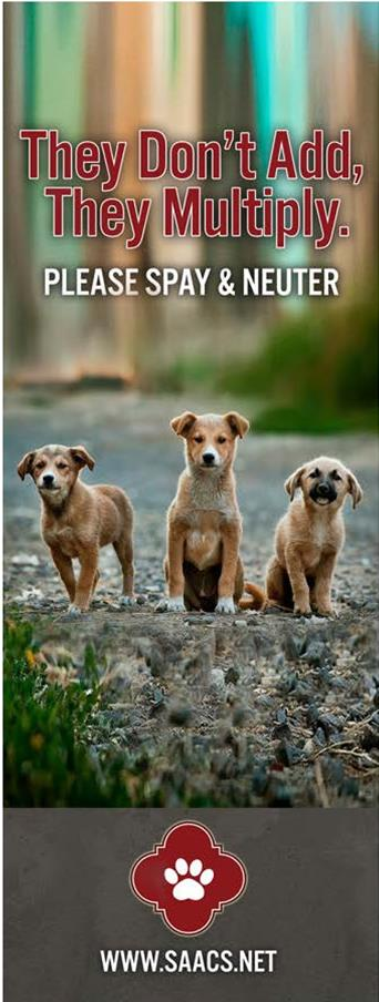 Image of three dogs with the caption they don't add, they multiply. Please spay and neuter. The web address is www/saacs.net