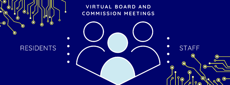 Virtual Board and Commission Meetings