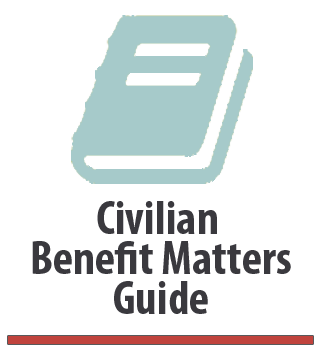 Civilian Benefit Matters Guide
