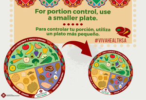 ¡Viva Health! For portion control, use a smaller plate
