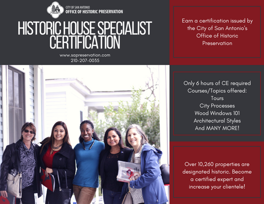 Historic House Specialist Certification: Earn a certification issued by the City of San Antonio's Office of Historic Preservation.