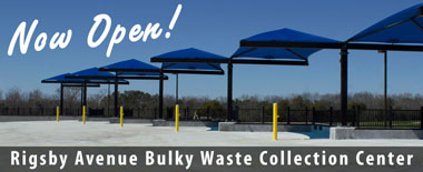 Rigsby Ave. Bulky Waste Collection Center