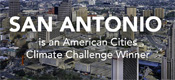 San Antonio is an American Cities Climate Challenge Winner